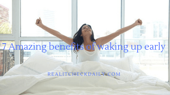 7 Amazing benefits of waking up early