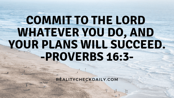 Proverbs 16:3 NIV