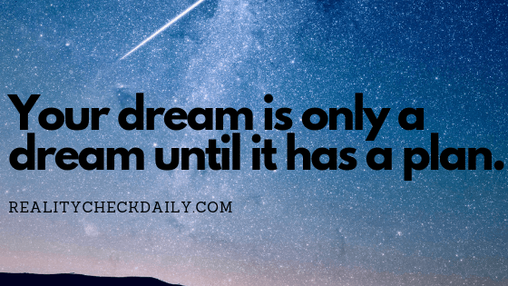Plan your dream into reality