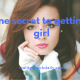 The one secret to getting any girl