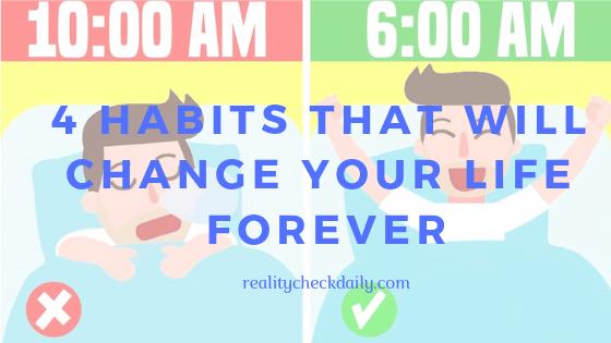 life-changing habits