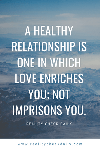 A healthy relationship love enriches you