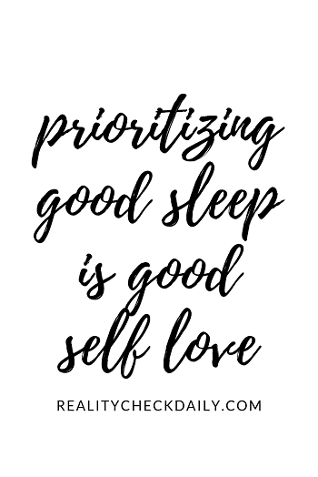 prioritizing good sleep is good self love