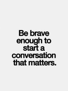 start a conversation that matters